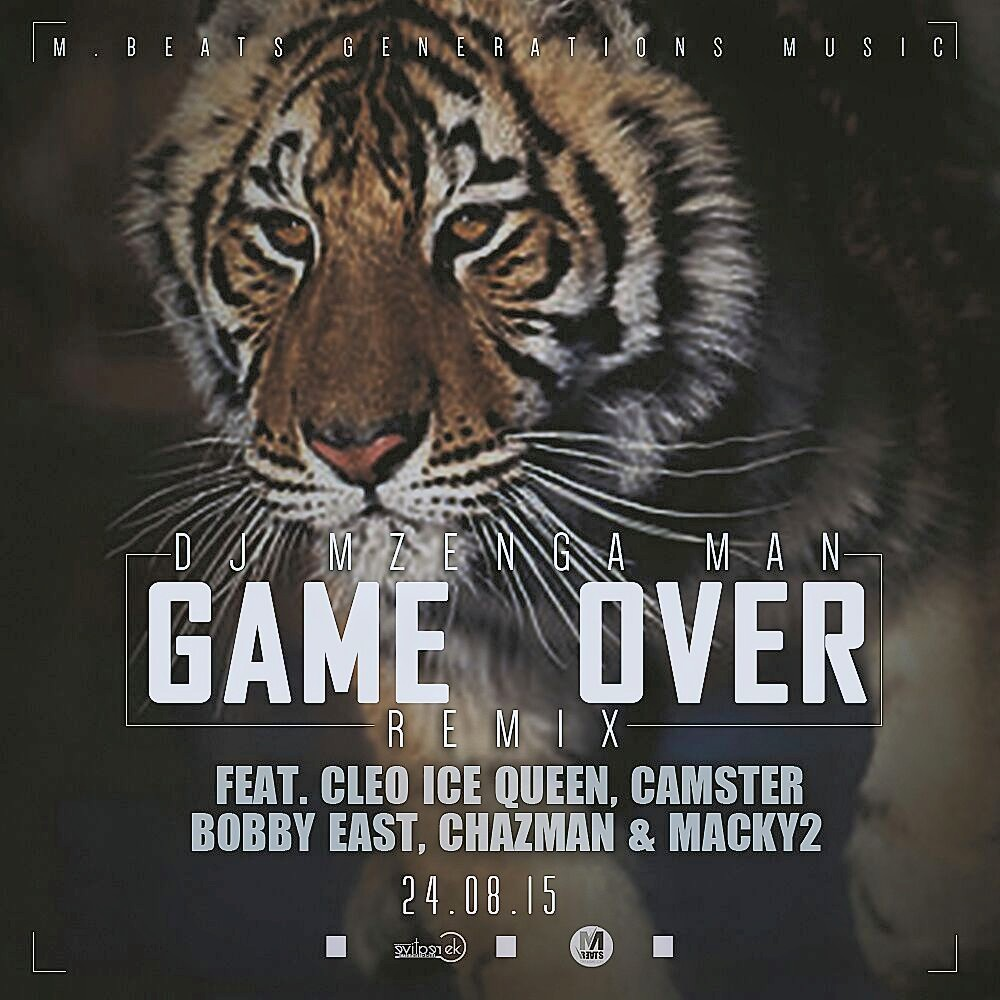 DJ Mzenga Man Ft. Cleo Ice Queen, Camstar, Bobby East