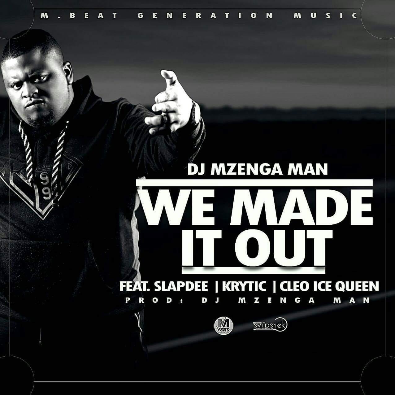 DJ Mzenga Man Ft. Slap Dee, Krytic & Cleo Ice Queen