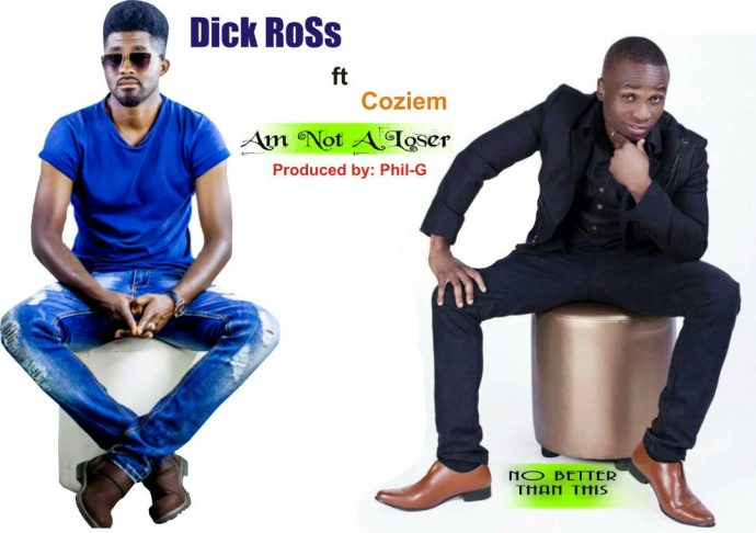 Dick Ross Ft. Coziem Am Not A Loser 690x486 - #Zambia: Music: Dick Ross Ft. Coziem – Am Not A Loser