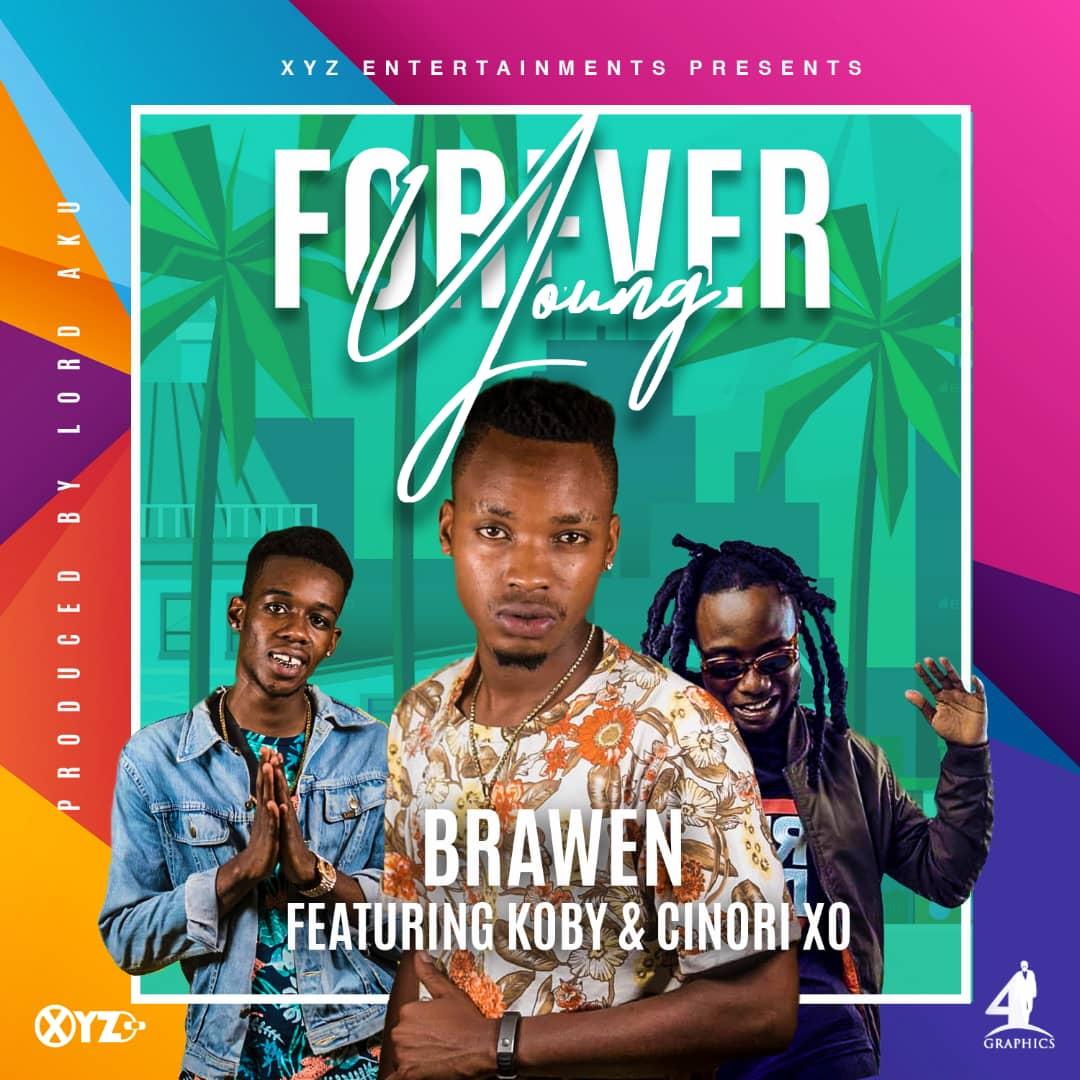 Brawen ft  KOBY & Cinori XO - Young Forever - AfroFire