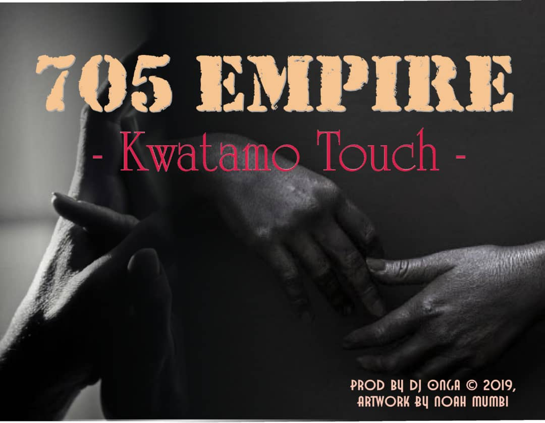 705 Empire - Kwatamo Touch