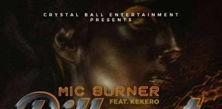 Mic Burner ft. Kekero - Walipusanakofye