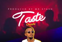Chuulu -Taste (Prod. Mr Stash)