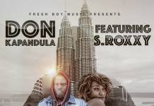 Don Kapandula ft. S Roxxy – Simungakwanise