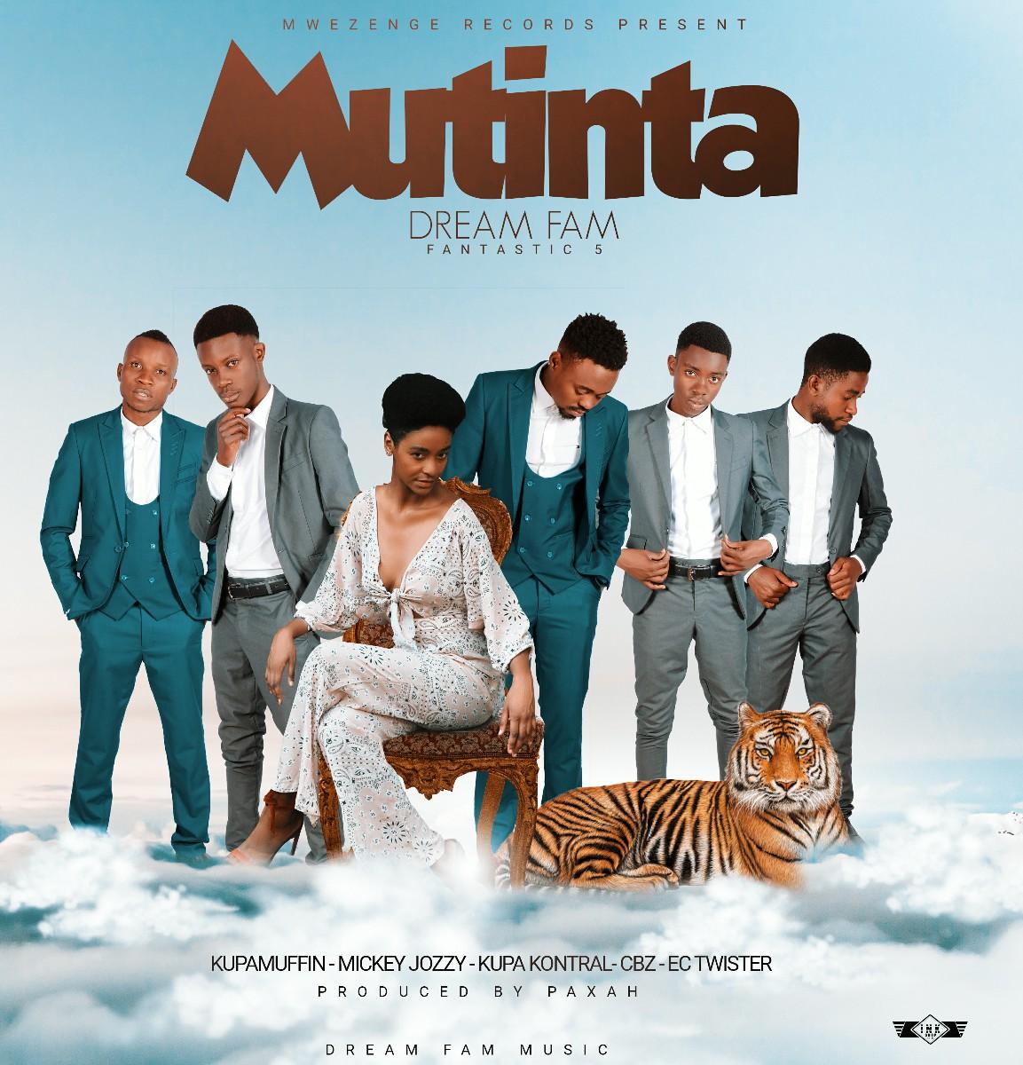 Dream Fam - Mutinta (Prod. Paxah)