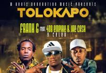 Frank G ft. Y Celeb & Jae Cash - Tolokapo