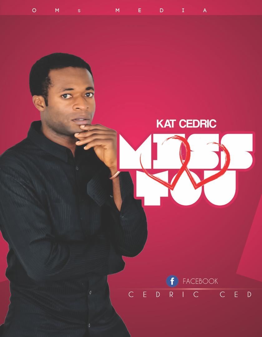 Kat-Cedric-Miss-You-Prod-Endie-Roy