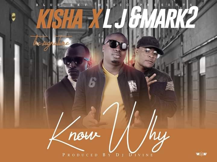 Kisha ft. LJ & Macky 2 - Know Why