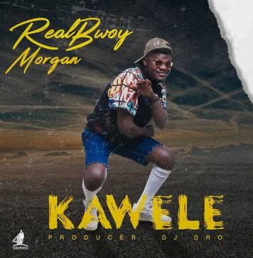 RealBwoy Morgan - Kawele (Prod. DJ Dro)