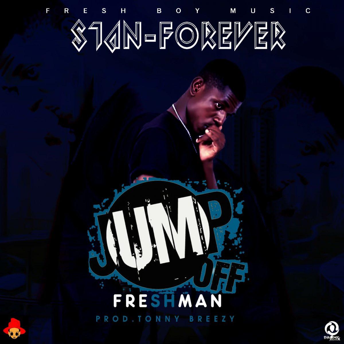 Stan – Jump Off Freshman (Prod. Tonny Breezy)