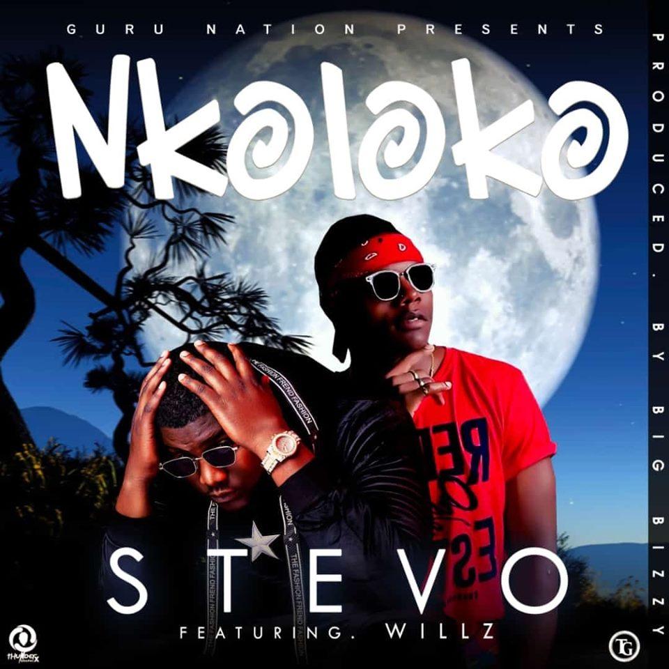 Stevo ft. Willz - Nkoloko (Prod. Big Bizzy)