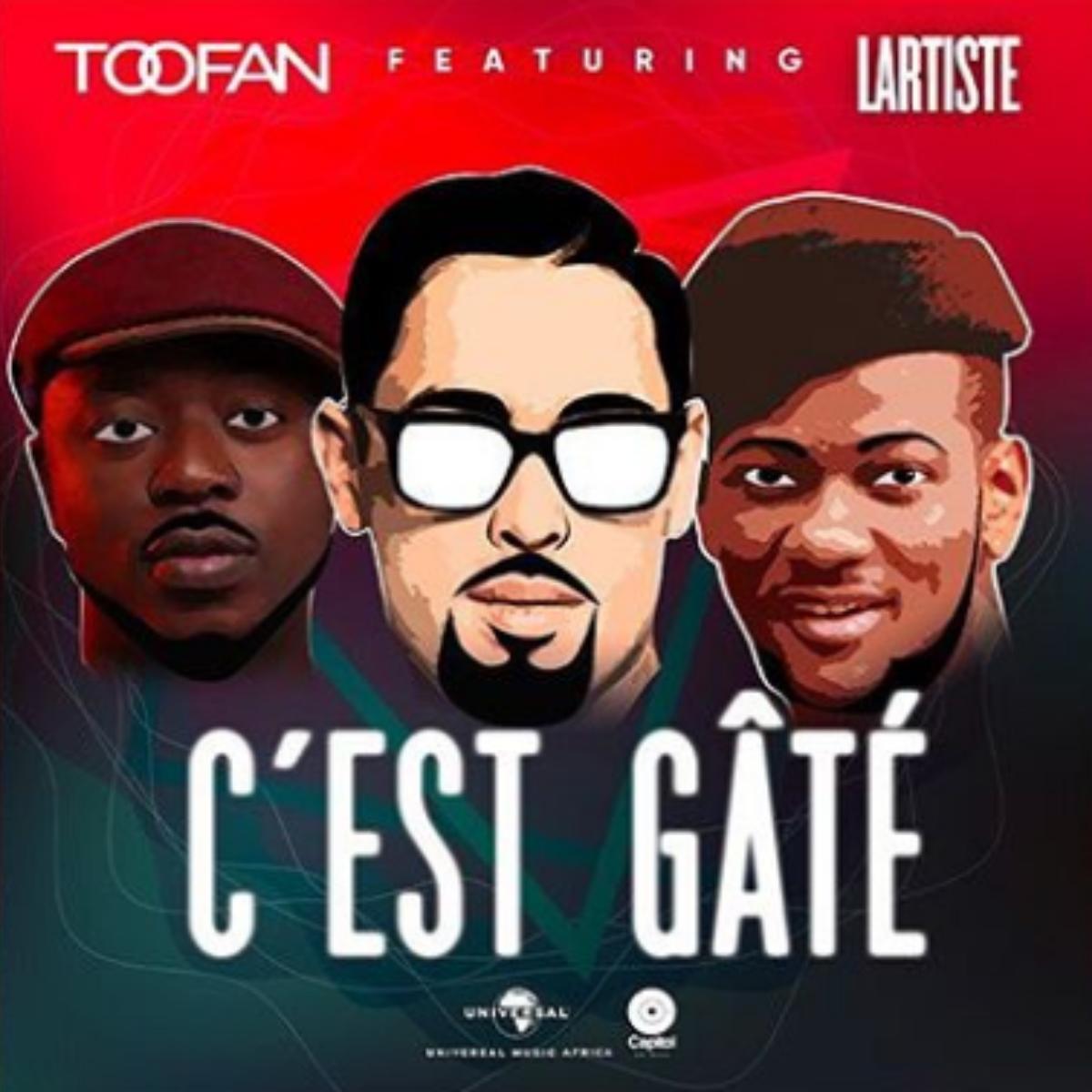 Toofan - C'est Gâté feat. Lartiste