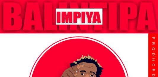 Y Celeb (408 Empire) - Balintipa Impiya (Prod. Fraicy Beats)