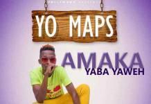 Yo Maps - Amaka Yaba Yaweh