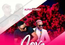 Alpha Romeo ft. T-Sean - Love You Better