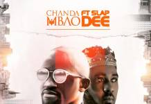 Chanda Mbao ft. Slapdee - Too Much
