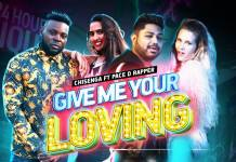 Chisenga ft. Pace D Rapper - Give Me Your Loving (Official Video)