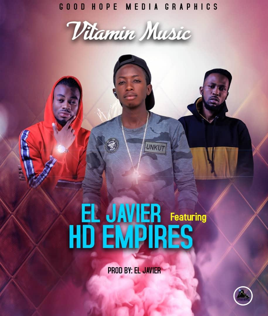 El Javier ft. HD Empire - Vitamin Music