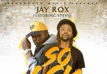 Jay Rox ft. Stevo - So LSK Freestyle