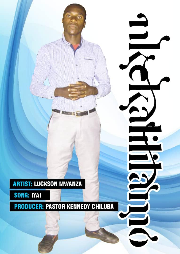 Luckson Mwanza - Iyai