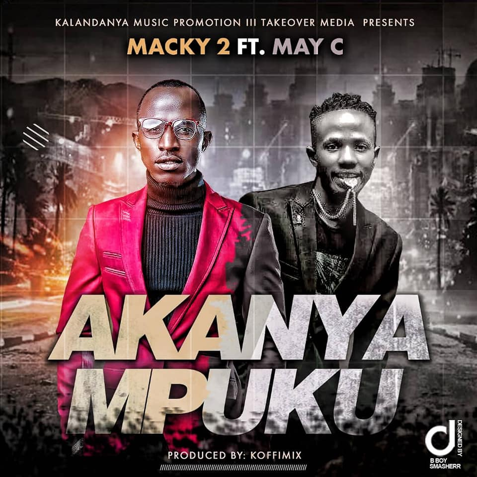 Macky 2 ft. May C - Akanyampuku