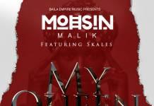 Mohsin Malik ft. Skales - My Queen