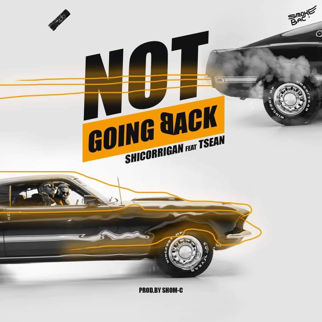 Shicorrigan ft. T-Sean - Not Going Back (Prod. Shom-C)