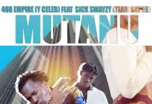 Y Celeb ft. Sick Swayzy - Mutanu