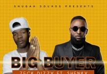 Zeck Dizzy ft. Shenky - Big Buyer