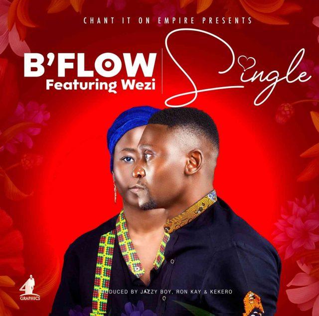 B'Flow ft. Wezi - Single