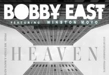 Bobby East ft. Winston Moyo - Heaven