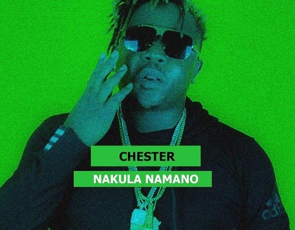 Chester – Nakula Namano