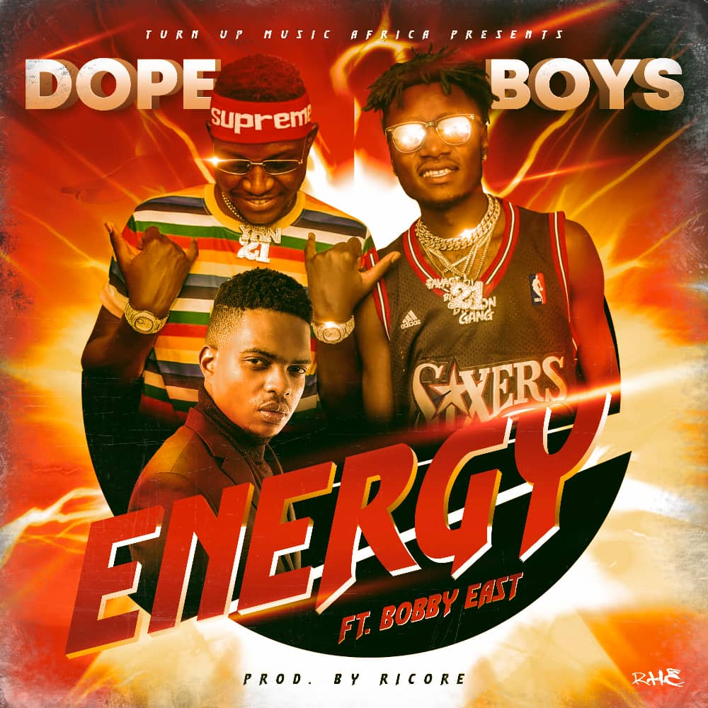Dope Boys ft. Bobby East - Energy (Prod. Ricore)