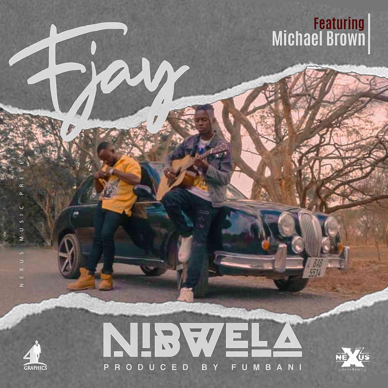 F Jay ft. Michael Brown - Nibwela
