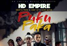 HD Empire ft. Drifta Trek, Chef 187 & Dope Boys - Puku Paka