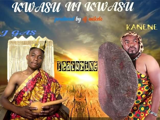 J Gas ft. General Kanene - Kwasu ni Kwasu