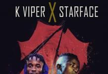 K Viper X Starface - Kumutima