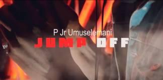 P Jr. Umuselemani - Jump Off (Official Video)