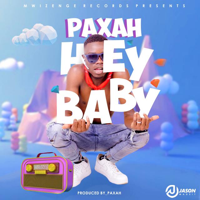 Paxah - Hey Baby