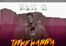 Phil G - Teiwe Wabipa