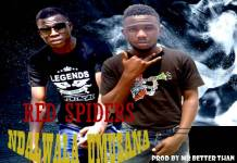 Red Spiders - Ndalwala Umusana
