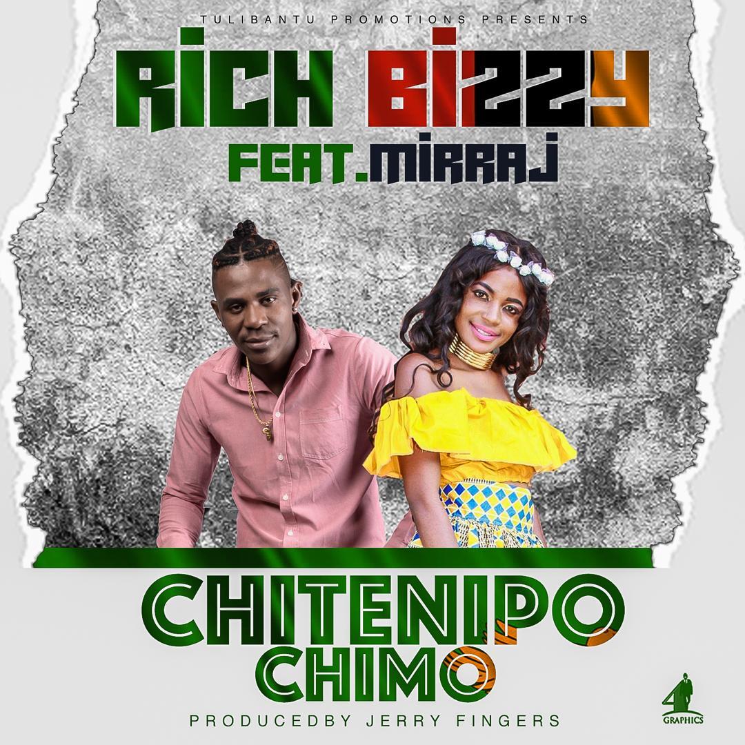 Rich Bizzy ft. Mirraj - Chitenipo Chimo