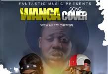 Soup Cee de Owner ft. Eskay Cee - Wanga (Cover)