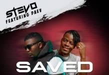 Stevo ft. Daev - Saved (Prod. Big Bizzy)