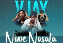 V Jay ft. Mwizzyaa & Cash Levels - Niwe Nasala