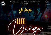 Yo Maps - Life Yanga (Prod. Maps)