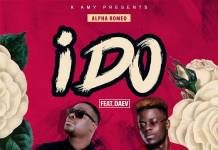 Alpha Romeo ft. Daev - I Do (Prod. KB)