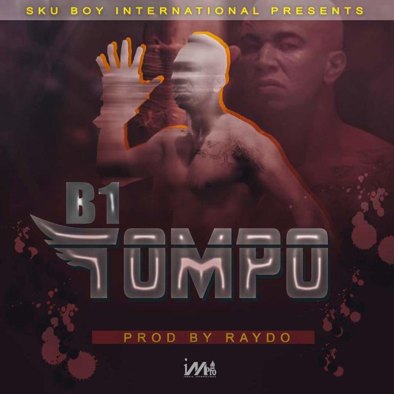 B1 - Tompo (Prod. Raydo)