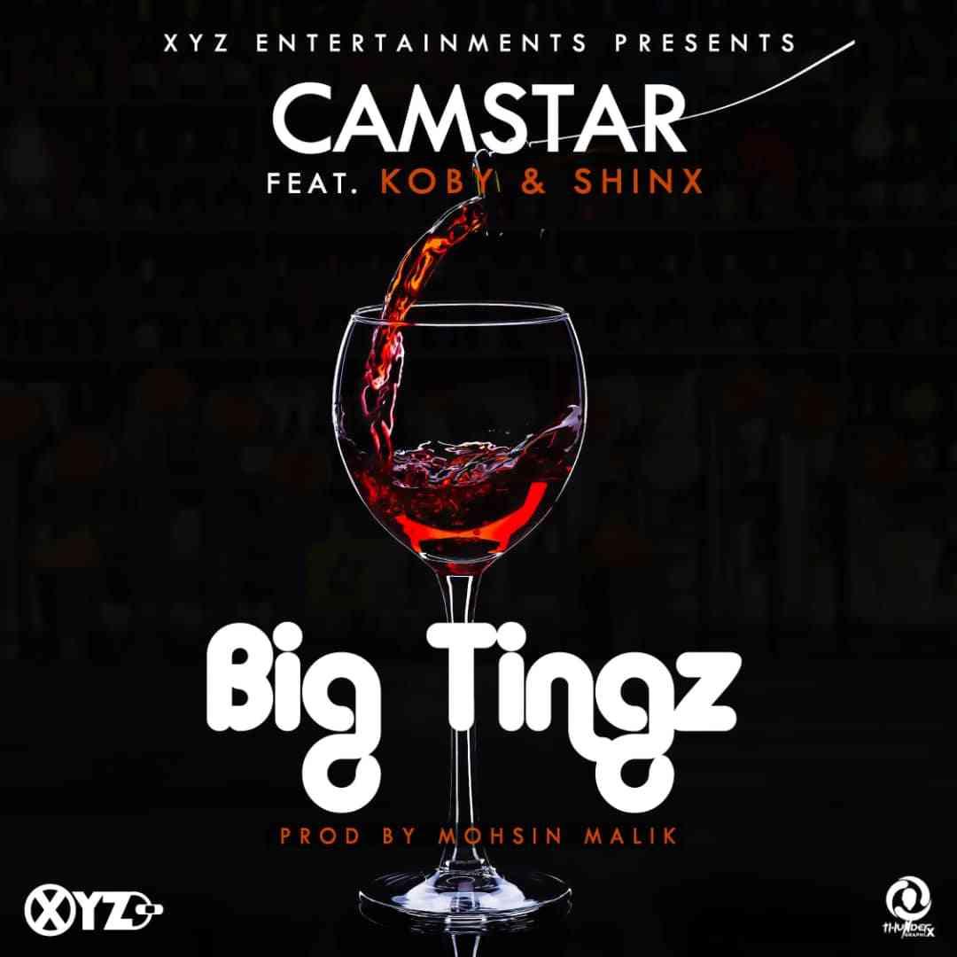 Camstar ft. KOBY & Shinx - Big Tingz