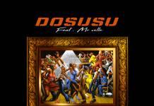 Dosusu ft. Mr. Ville - Chansansa